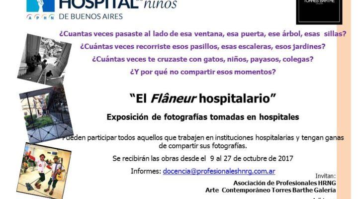 """A fin de año se realizará la muestra fotográfica """"El Flâneur hospitalario"""""""
